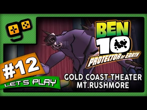 Let's Play: Ben 10 Protector of Earth - Parte 12 - Gold Coast Theater/Mt.Rushmore