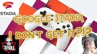 Google Stadia Pricing, Release Date, Games, Founders Bundle Reactions - I Don't get it?!?