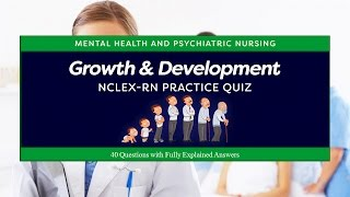 NCLEX Practice Quiz about Growth and Development