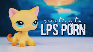 LPS: REACTING TO LPS PORN (PART1)
