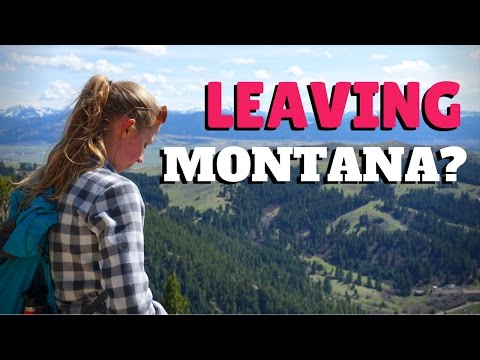 LEAVING MONTANA: NEXT LIFE CHAPTER!
