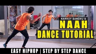Dance Tutorial Naah Hardy Sandhu | step by step | Vicky Patel Choreography