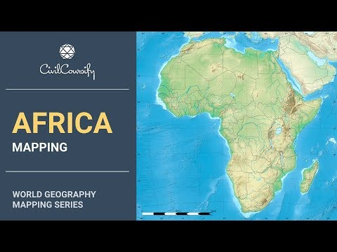 AFRICA || World Geography Mapping