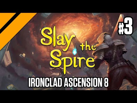 Slay the Spire 2.0 - Ironclad Ascension 8 P3