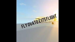 ROBLOX  Fly ovato E175 First Class flight!