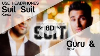 Suit Suit Karda 8D Audio Song - Guru Randhawa Feat. Arjun | T-Series