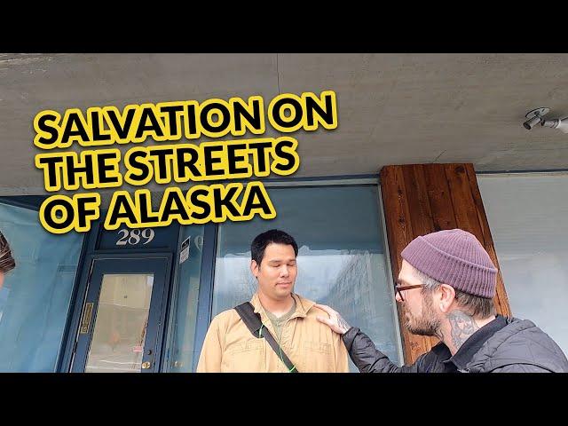 Salvation on the streets of Alaska