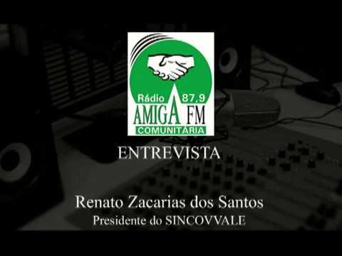 Rádio Amiga FM entrevista Renato Zacarias do Santos - Presidente do Sincovvale