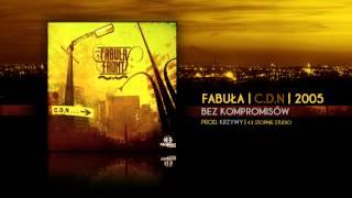 18. Fabuła - Bez Kompromisów | Prod. Krzywy | C.D.N 2005 | Audio HQ
