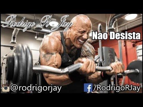 Não Desista Rap Motivacional Rodrigo R Jay Letras Mus Br