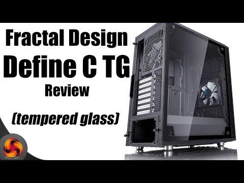 Fractal Design Define C TG Tempered Glass Case Review