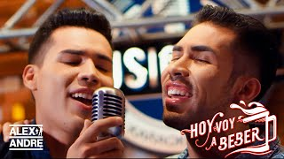 AlexAndré - Hoy voy a beber (Official Video)