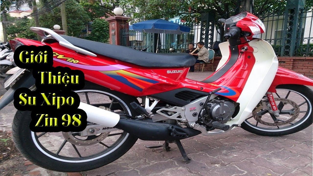Giới Thiệu XiPo Zin 98 Hải Quan Chính Ngạch ( Suzuki Sport ) | XIPO SG