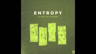 Entropy - There