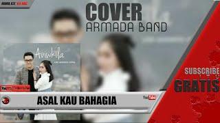 "Lirik ""Asal Kau Bahagia"" Armada Cover By Aviwkila"