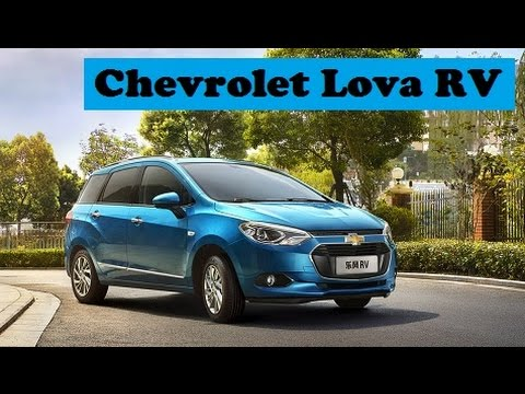 Chevrolet Lova Rv The First Official Images And Debut At The