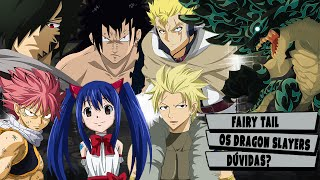 FAIRY TAIL: TODOS OS DRAGON SLAYERS | Player Solo