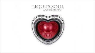 Liquid Soul - Love In Stereo [Full Album] ᴴᴰ