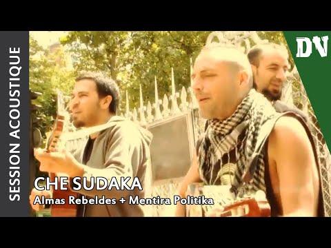 Che Sudaka - Almas Rebeldes + Mentira Politika - 22 juin 2011