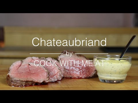 Chateaubrinand - Grilled Center Cut Tenderloin Roast - COOK WITH ME.AT