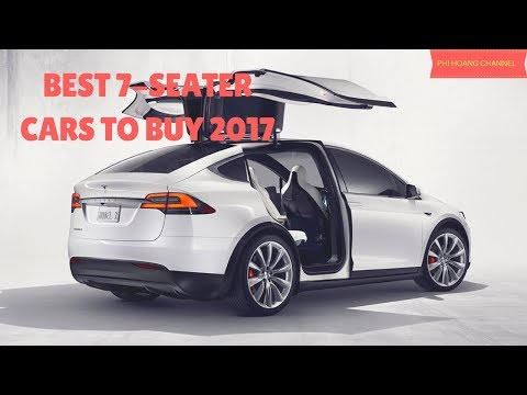 Best 7 Seater Cars To Buy 2017 - Best Car 2017 UK [pictures] - Phi Hoang Channel.
