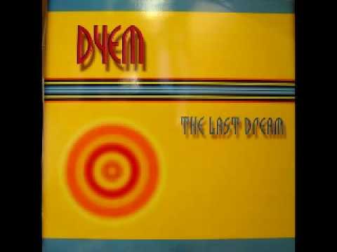 Dyem - The Last Dream