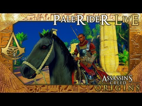 PaleRider Live: Assassin's Creed Origins