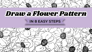 How to Draw a Flower Pattern in 8 Easy Steps