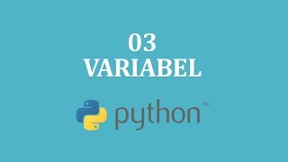 Variabel #3 | Tutorial Python | Bahasa Indonesia