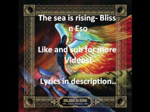 Bliss n Eso- The Sea is Rising lyrics