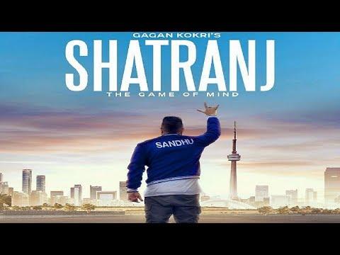 Shatranj | Gagan Kokri | New Punjabi Song | License | Latest Punjabi Songs 2018 | Gabruu