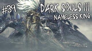 Прохождение Dark Souls 3 - Безымянный король (Nameless King) [39]