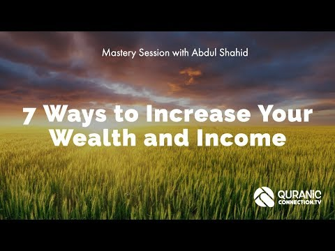 The Quran on Increasing Your Wealth and Income