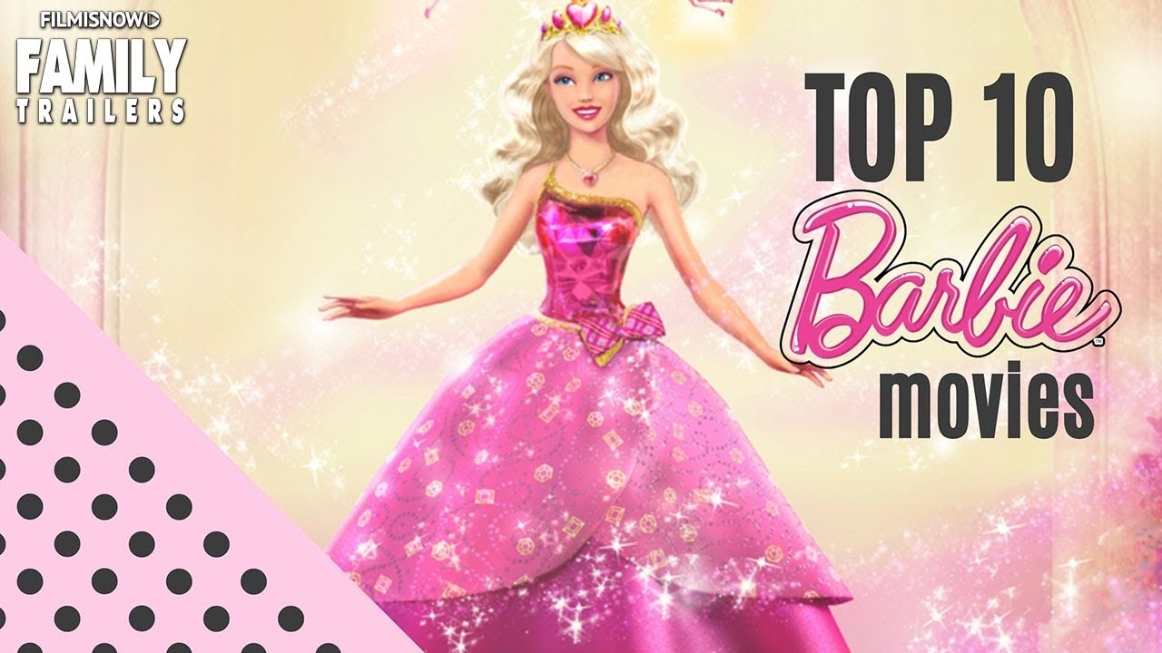 Top 10 Barbie Movies Which One Is The Best Youtube