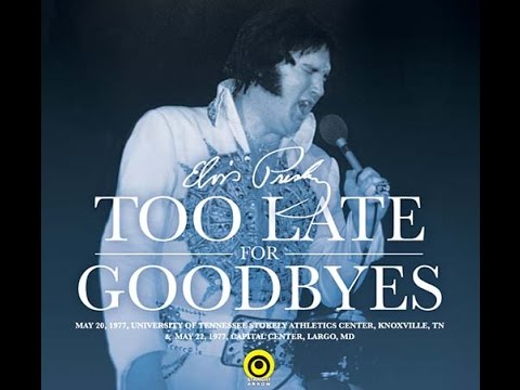 Image result for Elvis Presley - Too Late For Goodbyes