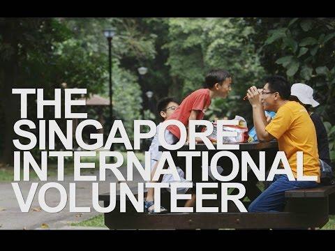 Citizen Ambassador: The Singapore International Volunteer