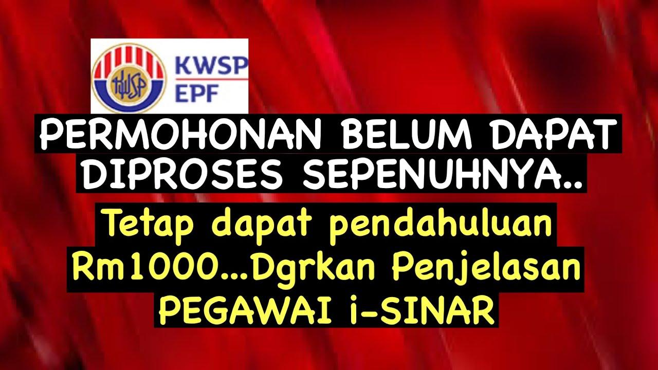 PENJELASAN KWSP..MASIH TERIMA PENDAHULUAN WALAUPUN 'PERMOHONAN BELUM DPT DIPROSES SEPENUHNYA'