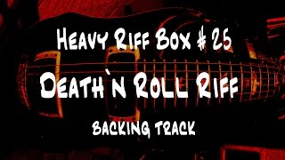 Death`n Roll Guitar Lesson #25    backing track