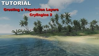 Creating a Vegetation Layers - CryEngine 2
