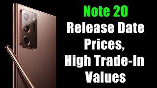 Galaxy Note 20 Ultra - Release Date, Price & Super High Trade-In Values
