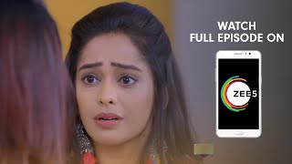 Kumkum Bhagya - Spoiler Alert - 18 Apr 2019 - Watch Full Episode On ZEE5 - Episode 1344
