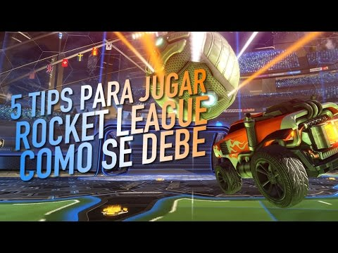 5 tips para jugar Rocket League como se debe