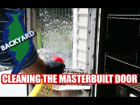 How To Clean The Masterbuilt Electric Smoker S Glass Youtube