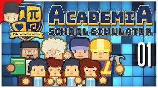 Academia: School Simulator - The Best High School! - Ep.01