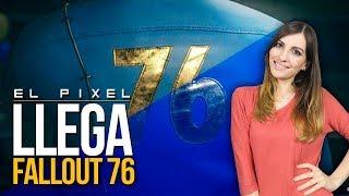 LLEGA FALLOUT 76 | El Píxel