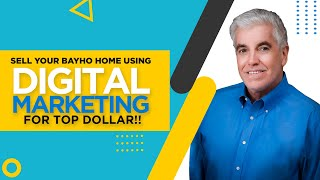 Sell your Clairemont or Bayho Home using Digital Marketing for Top Dollar!!