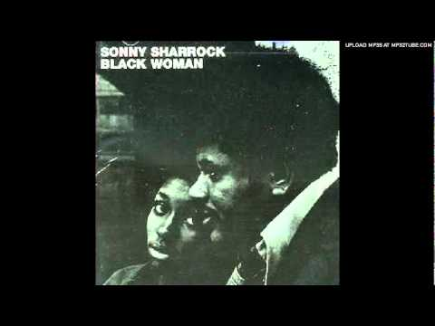Sonny Sharrock - Blind Willie [Black Woman]