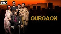 Gurgaon 2017 - Crime |  Akshay Oberoi, Ragini Khanna and Pankaj Tripathi
