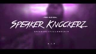 Speaker Knockerz - Erika Kane (Chopped And Screwed)