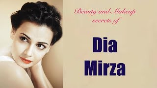 BEAUTY AND MAKEUP SECRETS OF DIA MIRZA